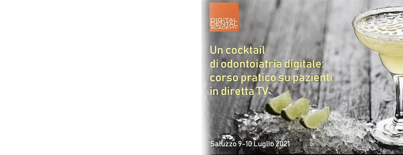 Un cocktail <br />di odontoiatria digitale: <br />Corso pratico su pazienti <br />in diretta TV